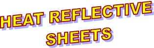 HEAT REFLECTIVE 